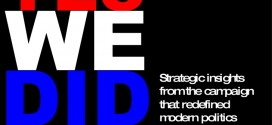 YES WE DID – BAŞARDIK: Modern Siyaseti Yeniden Tanımlayan Kampanyanın Stratejik İçyüzü