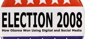 Obama Dijital ve Sosyal Medyayı Kullanarak Nasıl Kazandı?